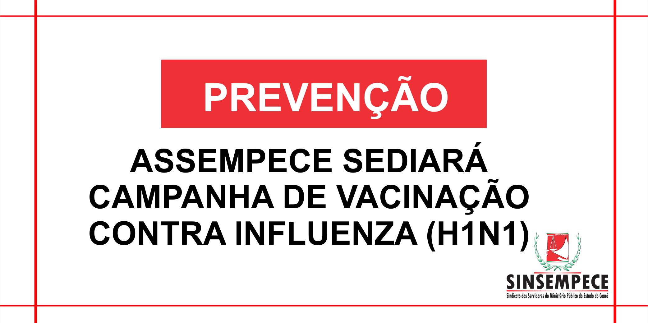 ASSEMPECE sediará campanha de vacinação contra Influenza (H1N1)