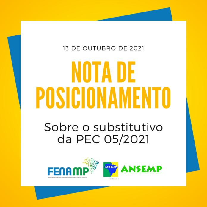 Nota de Posicionamento da ANSEMP e FENAMP sobre o substitutivo da PEC 05/2021