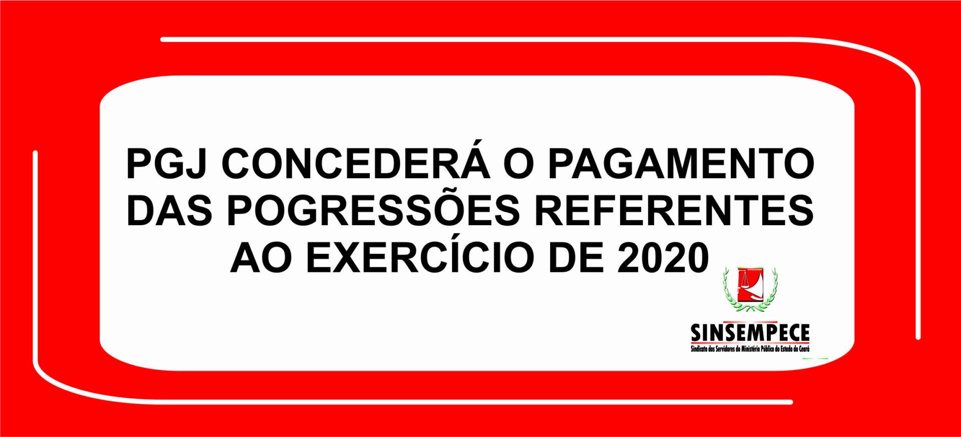 PGJ concederá o pagamento das pogressões referentes ao exercício de 2020